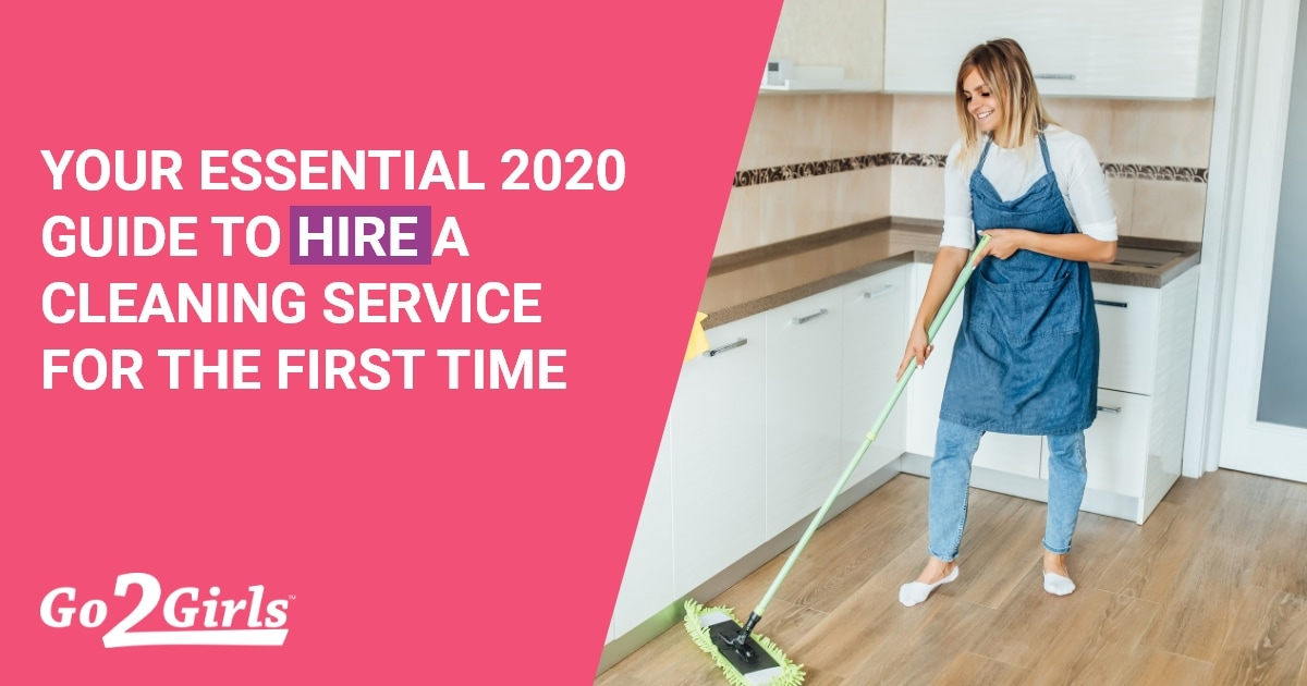 Your Essential  Guide To Hire A Cleaning Service For The First Time